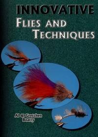 Innovative Flies andTechniques
