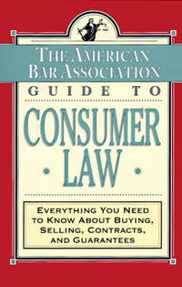 The Aba Guide To Consumer Law