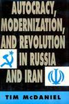 image of Autocracy, Modernization, and Revolution in Russia and Iran