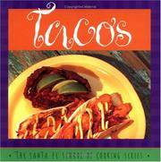 Tacos: Susan Curtis and Daniel Hoyer, With R. Allen Smith ; Photography by Lois Ellen Frank...