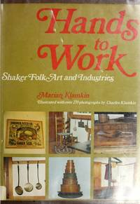 HANDS TO WORK - SHAKER FOLK ART AND INDUSTRIES