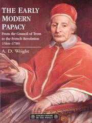 The Early Modern Papacy, from the Council of Trent to the French Revolution 1564-1789