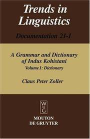 A Grammar and Dictionary of Indus Kohistani: Dictionary (Trends in Linguistics Documentation 21-1) by Claus Peter Zoller - Hardcover - 2005-06-16 - from Ergodebooks and Biblio.com
