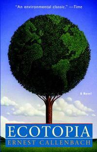 image of Ecotopia: A Novel