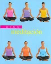 Guia De La Meditacion