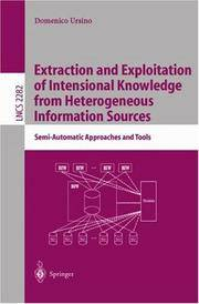 Extraction and Exploitation of Intensional Knowledge from Heterogeneous Information Systems:...