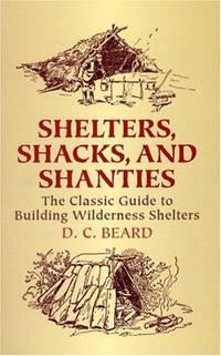 Sheltersshacks and Shanties