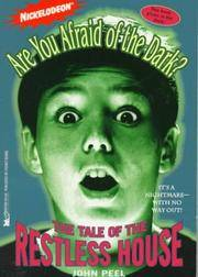 The TALE OF THE RESTLESS HOUSE (ARE YOU AFRAID OF THE DARK 3): THE TALE OF THE RESTLESS HOUSE...