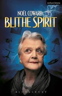 image of Blithe Spirit: An Improbable Farce in Three Acts