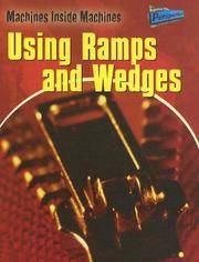 Using Ramps and Wedges (Raintree Perspectives)