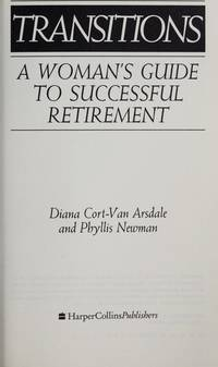 Transitions: A Woman's Guide to Successful Retirement