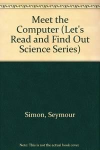 Meet the Computer