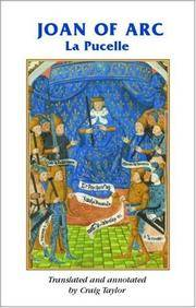 Joan of Arc: La pucelle (Manchester Medieval Sources) by  Craig Taylor - Paperback - from Mega Buzz Inc and Biblio.com