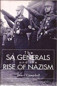 THE SA GENERALS AND THE RISE OF NAZISM.