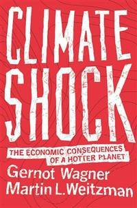 Climate Shock The Economic Consequences of a Hotter Planet