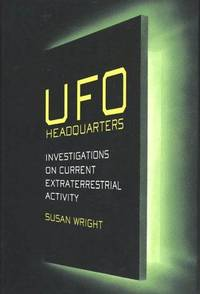 UFO Headquarters Investigations on Current Extraterrestrial Activity