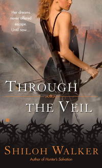Through the Veil by Shiloh Walker - Paperback - 2008 - from Endless Shores Books and Biblio.com
