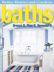 image of Baths: Dream It. Plan It. Remodel It. (Better Homes and Gardens Home)