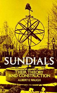 Sundials  -  Their Theory and Construction