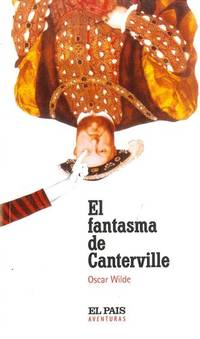 El fantasma de Canterville by  Oscar [Autor] Wilde - Paperback - 2004-01-01 - from Aberman Books  and Biblio.com