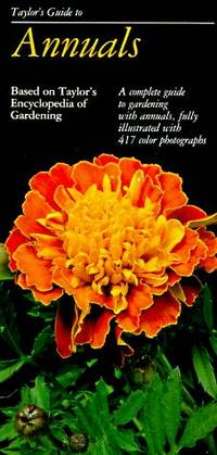 Taylor's Guide to Annuals