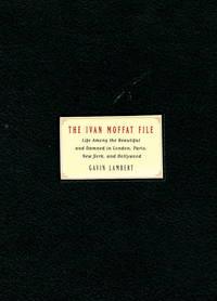 The Ivan Moffat File