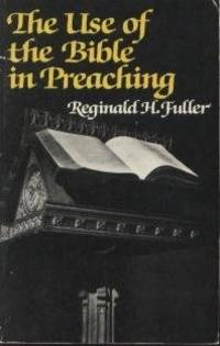 The Use of the Bible in Preaching