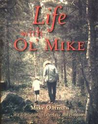 Life With Ol' Mike: Wit & Wisdom on Life, Love and Happiness