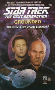 Grounded by  David (SIGNED!) Bischoff - Paperback - Signed - 1993 - from Massoglia Books and Biblio.com