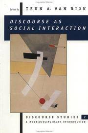 Discourse as Social Interaction: Discourse Studies 2: A Multidisciplinary Introduction