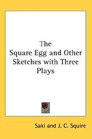 The Square Egg and Other Sketches With Three Plays