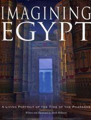 Imagining Egypt: A Living Portrait of the Time of the Pharaohs