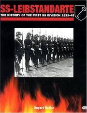 SS-Leibstandarte; the history of the First SS Division, 1933-45