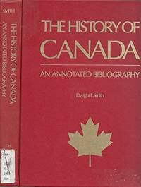 History of Canada an Annotated Bibliography
