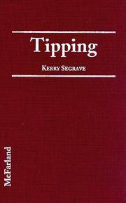 Tipping An American Social History of Gratuities