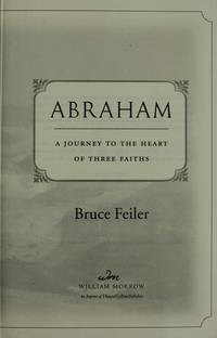 image of Abraham: A Journey to the Heart of Three Faiths