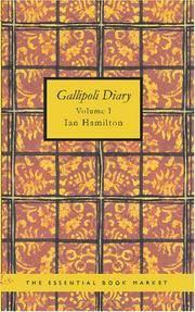 Gallipoli Diary Volume I