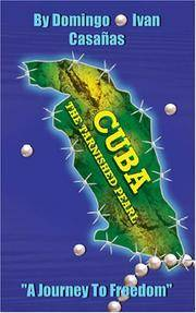 "Cuba the Tarnished Pearl. ""A Journey to Freedom"""