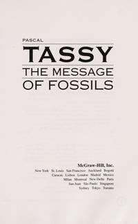 The Message of Fossils (MCGRAW HILL HORIZONS OF SCIENCE SERIES)