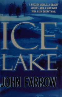 Ice Lake by  John: FARROW  - First edition  - from Tom Coleman (SKU: 3925)