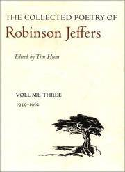 THE COLLECTED POETRY OF ROBINSON JEFFERS: Volume Three, 1939 - 1962.