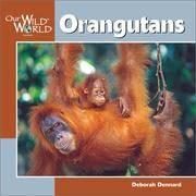 image of Orangutans (Our Wild World)