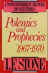 Polemics and Prophecies: 1967 - 1970 (Polemics & Prophecies)