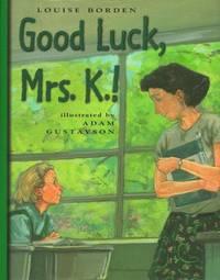 Good Luck Mrs K