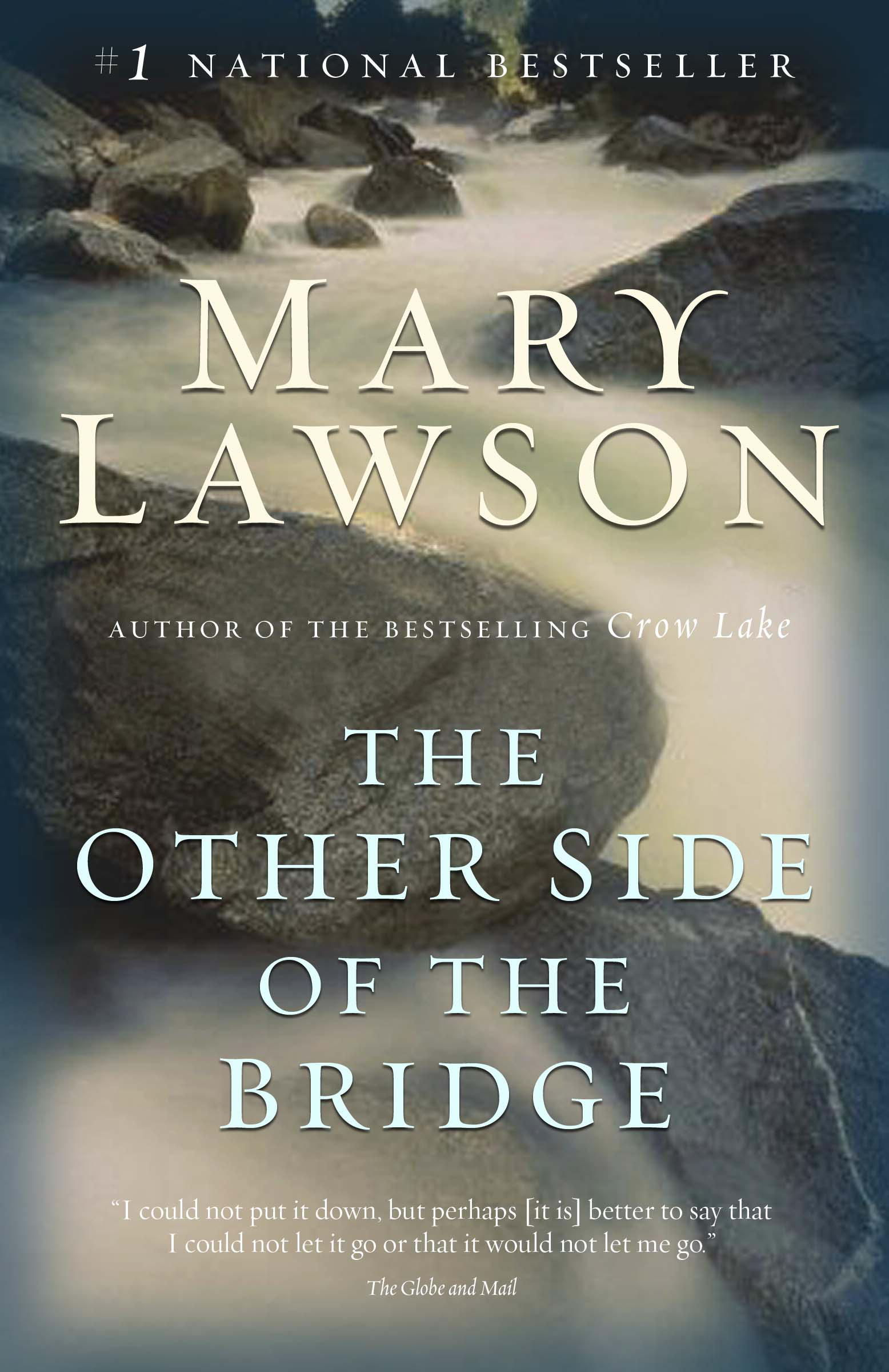 the other side of the bridge mary lawson The other side of the bridge - ebook written by mary lawson read this book using google play books app on your pc, android, ios devices download for offline reading, highlight, bookmark or take notes while you read the other side of the bridge.