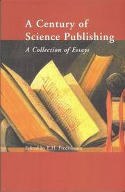 Century of Science Publishing, A - A Collection of Essays