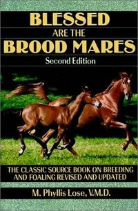 Blessed Are the Brood Mares (second edition)