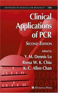 Clinical Applications of PCR (Methods in Molecular Biology (Cloth))