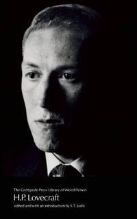 H. P. LOVECRAFT THE CENTIPEDE LIBRARY OF WEIRD FICTION