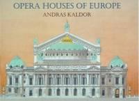 Opera Houses of Europe